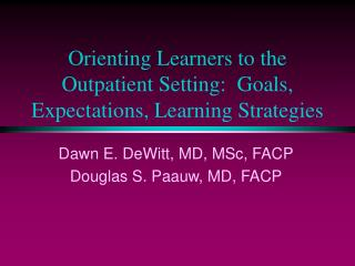 Orienting Learners to the Outpatient Setting:  Goals, Expectations, Learning Strategies