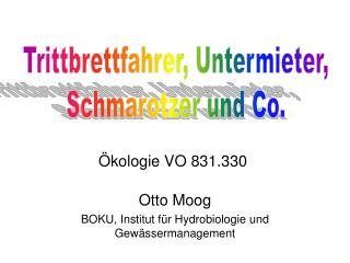 Otto Moog BOKU, Institut f r Hydrobiologie und Gew ssermanagement
