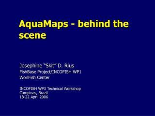 AquaMaps - behind the scene