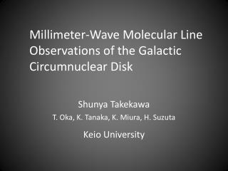 Millimeter-Wave Molecular Line Observations of the Galactic  Circumnuclear  Disk