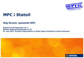 MPC in Statoil