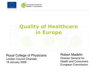 Quality of Healthcare  in Europe