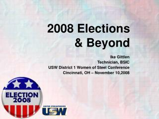 2008 Elections & Beyond