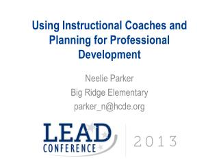 Using Instructional Coaches and Planning for Professional Development