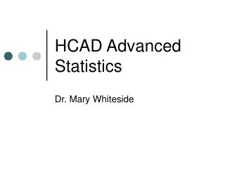 HCAD Advanced Statistics