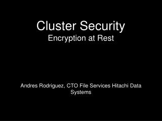 Cluster Security Encryption at Rest