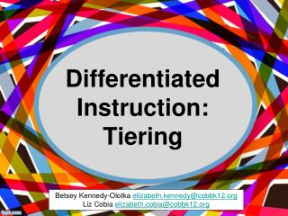 Differentiated Instruction: Tiering