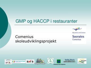 GMP og HACCP i restauranter