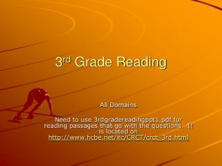 3 rd  Grade Reading