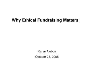 Why Ethical Fundraising Matters
