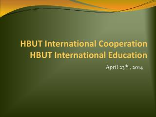 HBUT International Cooperation HBUT International Education