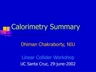 Calorimetry Summary