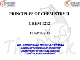 PRINCIPLES OF CHEMISTRY  II  CHEM 1212 CHAPTER  13