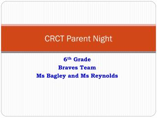 CRCT Parent Night