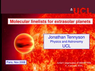 Jonathan Tennyson Physics and Astronomy UCL