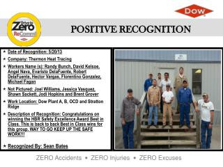 Date of Recognition: 5/20/13 Company: Thermon Heat Tracing