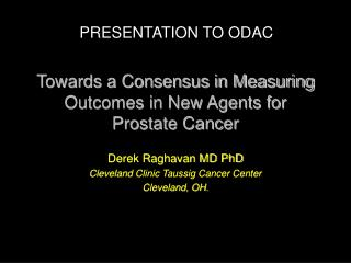 Towards a Consensus in Measuring Outcomes in New Agents for Prostate Cancer