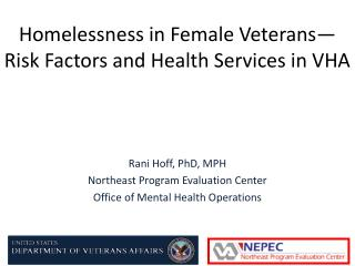 Homelessness in Female Veterans—Risk Factors and Health Services in VHA