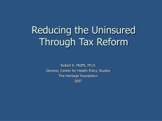 Reducing the Uninsured Through Tax Reform