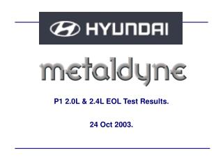 P1 2.0L & 2.4L EOL Test Results.