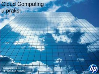 Cloud Computing u  praksi