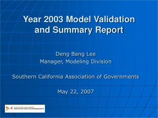 Year 2003 Model Validation  and Summary Report