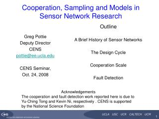 Cooperation, Sampling and Models in Sensor Network Research