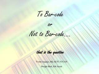To Bar-code