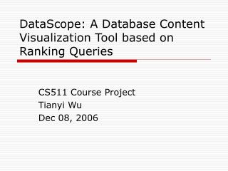 DataScope: A Database Content Visualization Tool based on Ranking Queries