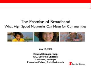 The Promise of Broadband What High Speed Networks Can Mean for Communities