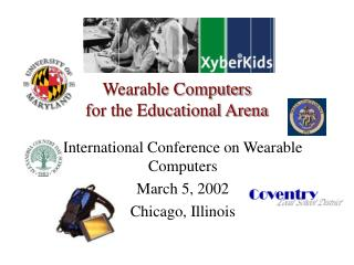 Wearable Computers  for the Educational Arena
