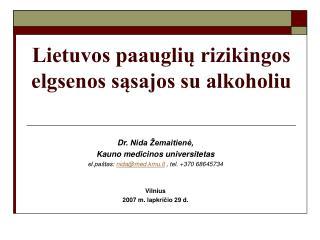 Lietuvos paauglių rizikingos elgsenos sąsajos su alkoholiu