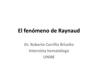 El fenómeno de  Raynaud