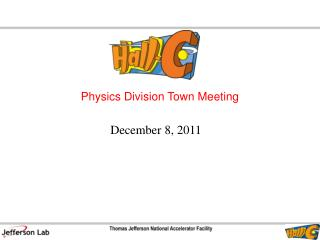 Physics Division Town Meeting