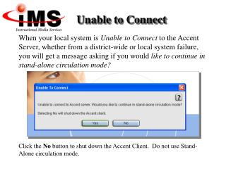 When your local system is Unable to Connect to the Accent Server