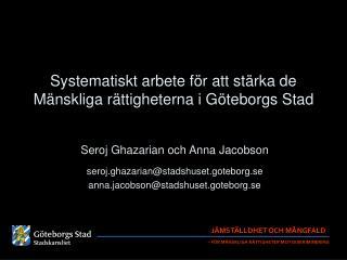 Systematiskt arbete för att stärka de Mänskliga rättigheterna i Göteborgs Stad