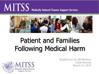 Patient and Families Following Medical Harm