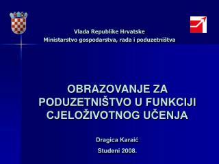 Vlada Republike Hrvatske Ministarstvo gospodarstva, rada i poduzetništva