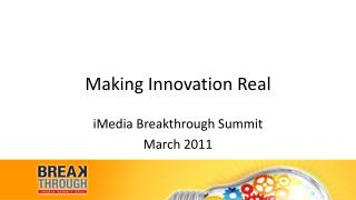 Making Innovation Real