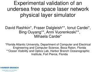 Experimental validation of an undersea free space laser network physical layer simulator