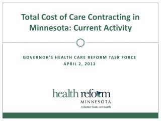 Total Cost of Care Contracting in Minnesota: Current Activity