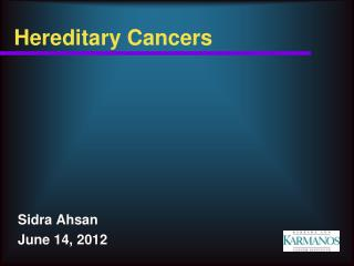 Hereditary Cancers