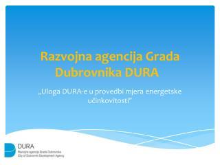 Razvojna agencija Grada Dubrovnika DURA