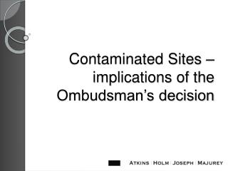 Contaminated Sites – implications of the Ombudsman's decision