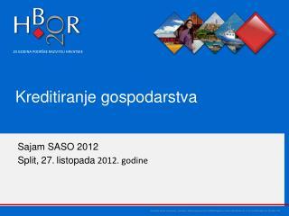 Sajam SASO 2012 Split, 27 .  listopada  2012. godine