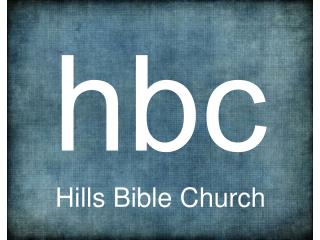 h bc Hills Bible Church