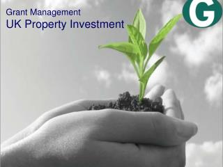 Grant Management UK Property Investment