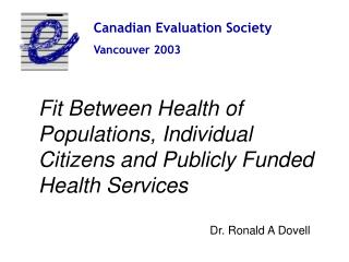 Canadian Evaluation Society Vancouver 2003