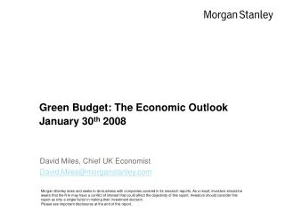 Green Budget: The Economic Outlook  January 30 th  2008