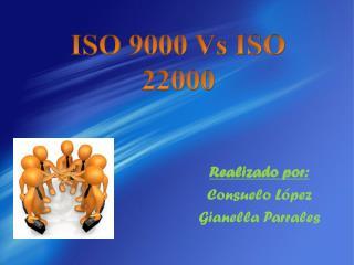 ISO 9000 Vs ISO 22000